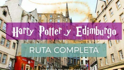 Ruta de Harry Potter y Edimburgo: inspiración y recorrido