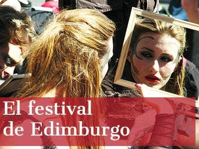 Guía del festival de Edimburgo