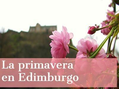 La primavera en Edimburgo