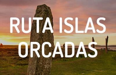 Ruta por las islas Orcadas Escocia