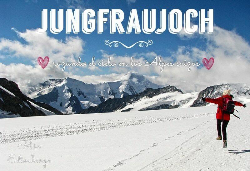Jungfraujoch Suiza Mas Edimburgo