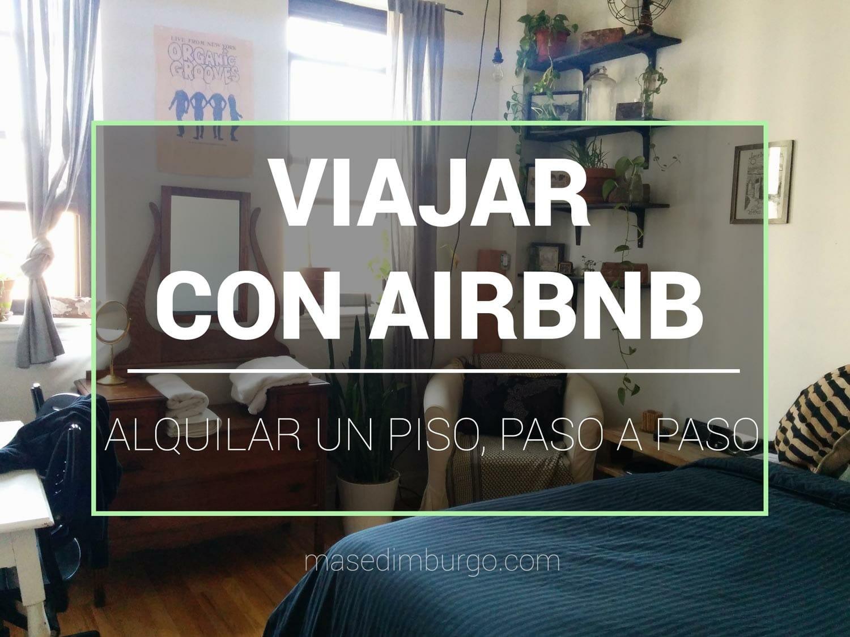Viajar con Airbnb como alquilar un piso