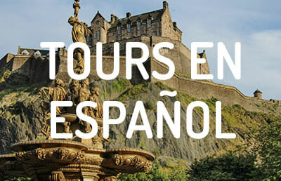 Tours en español por Edimburgo y Escocia